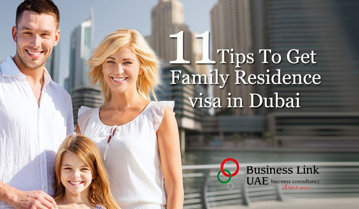 Tips on Getting Residence Visa for One's Family in Dubai